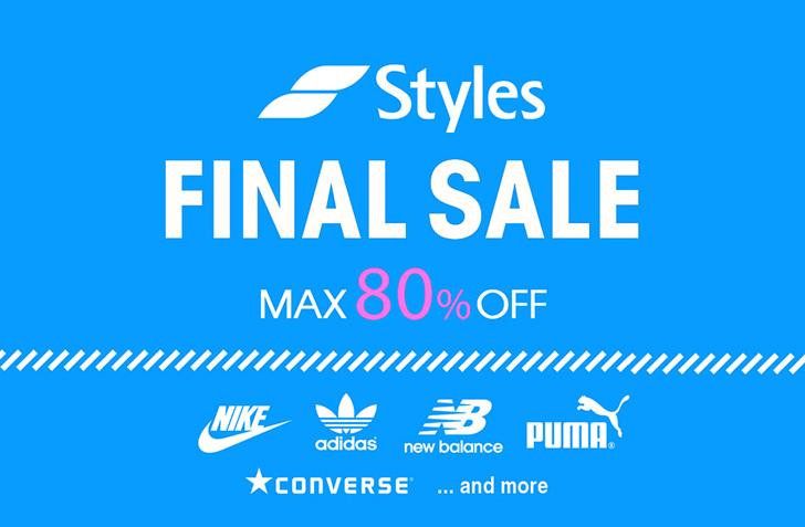 【MAX80%OFF!】Styles SUMMER FINAL SALEが開催中!