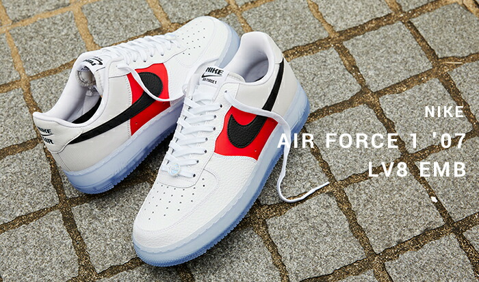 10月23日 発売予定 NIKE AIR FORCE 1 '07 LV8 EMB (CT2295-110)